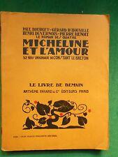 LA20 MICHELINE ET L'AMOUR ROMAN DES QUATRE SUITE ILL LE BRETON LIVRE DE DEMAIN