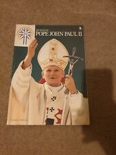 His Holiness Pope John Paul The 2nd By Timothy O'Sullivan 1982 First Edition