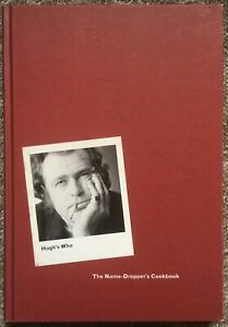Hugh's Who: The Name-Dropper's Cookbook by Hugh Millais, 2004 - First Edition
