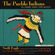 Swift Eagle - The Pueblo Indians: In Story, Song and Dance [New CD]