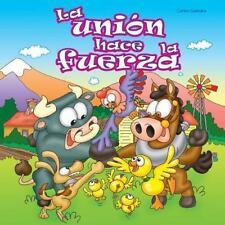 Historias Que Nos Ayudan: La Union Hace la Fuerza by Carlos Guevara (2016,...
