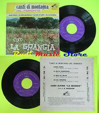 LP 45 7'' CORO LA GRANGIA Canti di montagna del piemonte Lussia maria cd mc dvd*