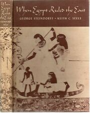 GEORGE STEINDORFF KEITH C SEELE WHEN EGYPT RULED THE EAST FIRST ED 2ND IMP HB 42