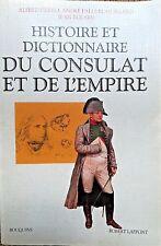 1995, HISTOIRE et DICTIONNAIRE du Consulat et de l'Empire - 5035