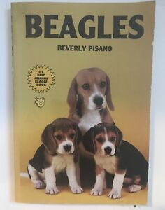 BEAGLES  By Beverly Pisano Paperback #1 Best Selling Beagle Book
