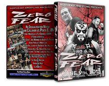 NEW Zero Fear DVD-R, Northeast Wrestling Sami Callihan Penta EL 0M Dijak Flip
