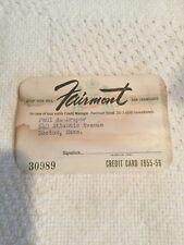 Old Vintage 1955 Fairmont Hotel nob hill San Francisco Courtesy Credit Card