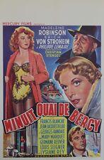 """""""MINUIT QUAI DE BERCY"""" Affiche entoilée (Madeleine ROBINSON, Eric VON STROHEIM)"""