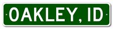 OAKLEY, IDAHO  City Limit Sign - Aluminum