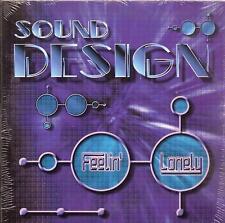 SOUND DESIGN - feelin lonely CDS!! eurodance 2002 RARE!