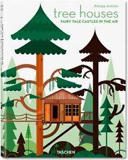 Tree Houses. Fairy Tale Castles in the Air von Philip Jodidio (2013,...