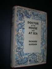 DOCTOR IN THE HOUSE and AT SEA Richard Gordon H/dback BOOK 1955 Combined Edition