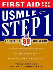 First Aid for the USMLE Step 1: A Student to Student Guide by Bhushan, Vikas