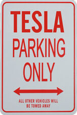 TELSA - PARKING ONLY SIGN