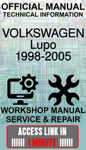 ACCESS LINK OFFICIAL WORKSHOP MANUAL SERVICE & REPAIR VOLKSWAGEN LUPO 1998-2005