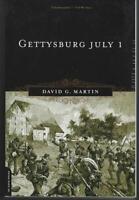 Gettysburg July 1 by David Marton 2003 US Civil War History Pennsylvania