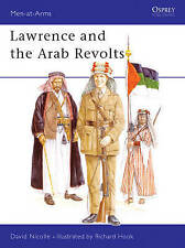 Lawrence and the Arab Revolts (Men-at-Arms), Nicolle, Dr David, Excellent Book