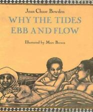 Why the Tides Ebb and Flow by Bowden, Joan Chase