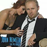 John Nemeth - Love Me Tonight [CD]