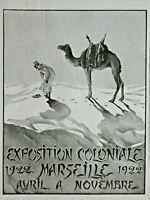PUBLICITÉ PRESSE 1922 EXPOSITION COLONIALE MARSEILLE AVRIL à NOVEMBRE - CHAMEAU