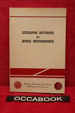 Géographie historique du monde méditerranéen - H. Ahrweiler