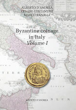 NEW RELEASE Byzantine coinage in Italy V. I  D'Andrea - Costantini - Ranalli