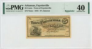 1872 25c The Town of Fayetteville, ARKANSAS Note - PMG XF 40