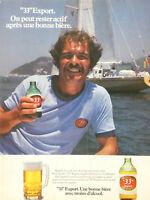 PUBLICITÉ DE PRESSE 1979 BIÈRE 33 EXPORT AVEC MOINS D'ALCOOL - VOILIER