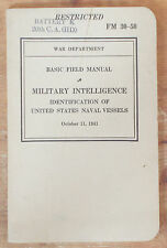 1941 MILITARY INTELLIGENCE: IDENTIFICATION OF NAVAL VESSELS FM 30-50