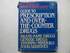 GUIDE TO PRESCRIPTION AND OVER-THE-COUNTER DRUGS AMA HARDCOVER