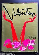 book VALENTINO 30 ANNI DI MAGIA 1990 di Marie Paule Pelle' Italian version