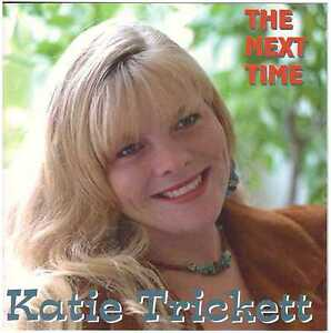 KATIE TRICKETT The Next Time CD – Country, w/ Byron Berline, Augie Meyers