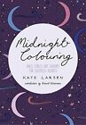 Midnight Colouring: Anti-Stress Art Therapy for Sleepless Nights (Colouring Boo