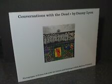 DANNY LYON / CONVERSATIONS WITH THE DEAD / SIGNED REMASTERED EDITION / 2015