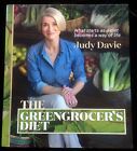 The Greengrocer's Diet Judy Davie 2015 Australian Seasonal Local Eating Cookbook