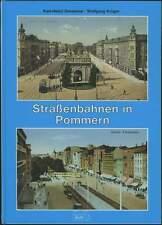 Straßenbahnen in Pommern Straßenbahn Tram Stettin Stolp Köslin Stralsund Chronik