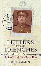 Letters From The Trenches: A Soldier of the Great War, 1782431144, New Book
