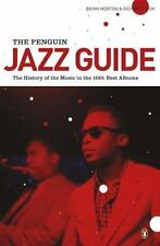 The Penguin Jazz Guide The History of the Music in the 1001 Best Albums