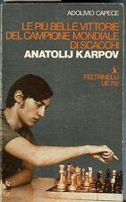 Le più belle vittorie del campione mondiale di scacchi Anatolij Karpov