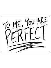 Mini Tin Sign To Me You Are Perfect