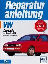 VW Corrado G60 Reparaturbuch Reparaturanleitung Reparatur-Handbuch Wartung Buch