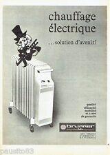 PUBLICITE ADVERTISING 116  1969  le chaffage radiateur éléctrique BB Brunner