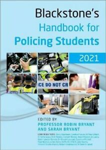 Blackstone's Handbook for Policing Students 2021 by Robin Bryant 9780198870357