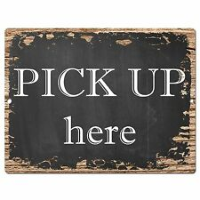 Pp0353 Rust Pick Up here Plate Sign Bar Store Shop Pub Cafe Home Interior Decor