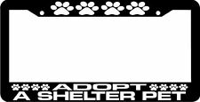 ADOPT A SHELTER PET PAWS dog cat License Plate Frame