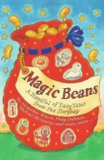 Magic Beans: A Handful of Fairytales from the Storybag,Adèle Geras, Anne Fine,