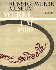 Scheffler, Kunstgewerbe Werke um 1900, Kunstgewerbemuseum Berlin Kat. No 2, 1966
