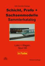 Schicht, Prefo + Sachsenmodelle Sammler-Katalog Farbversion 2. Auflage NEU