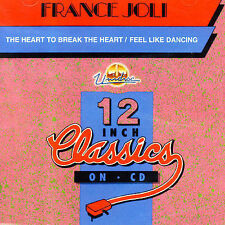 FRANCE JOLI : The Heart To Break T Feel Like Dancing CD