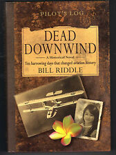 Dead Downwind by Bill Riddle (2008, Hardcover)